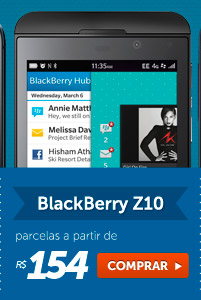 BlackBerry Z10 parcelas a partir de R$ 154